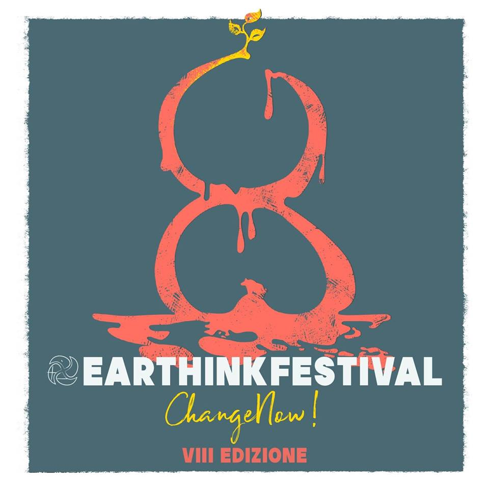 Earthink Festival _ 19-22 Settembre In Housing Giulia _ #Change Now